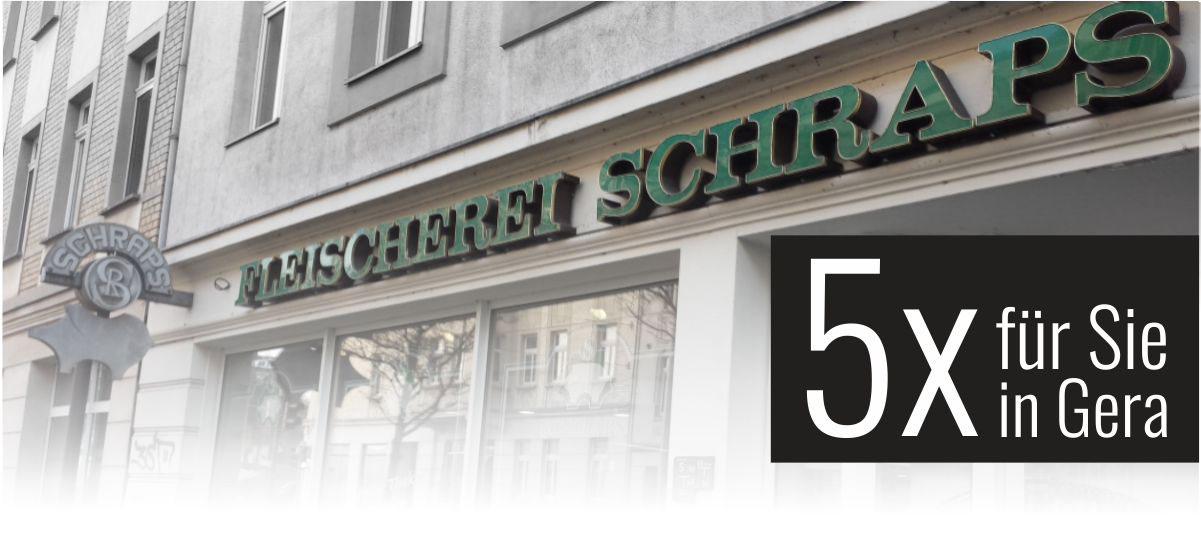 5x Schraps - Fleischerfachgeschäfte in Gera